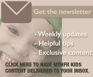 MTHFRKids.com email newsletter sign-up.